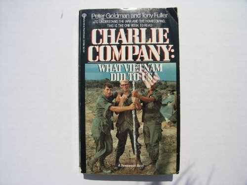 9780345314963: Charlie Company: What Vietnam Did to Us
