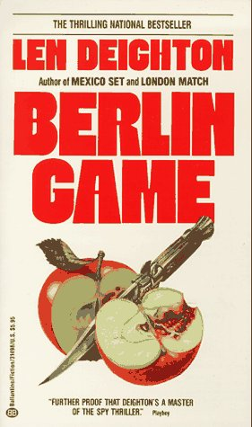 Berlin Game (Bernard Samson, Book 1): Deighton, Len