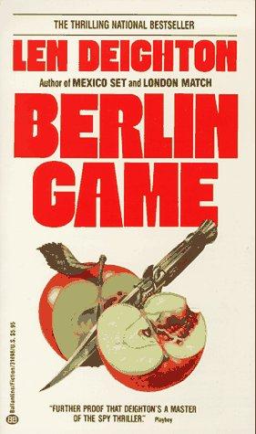 Berlin Game (Bernard Samson, Book 1): Deighton, Len