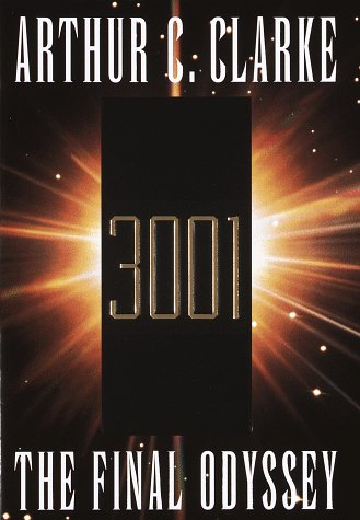 3001: The Final Odyssey: Clarke, Arthur C.
