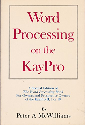 9780345315298: Word Processing on the KayPro