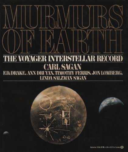 9780345315366: Murmurs of Earth: The Voyager Interstellar Record