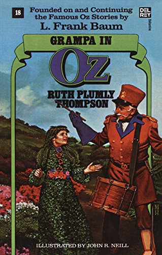 Grampa in Oz: The Wonderful Oz Books, #18 (Wonderful Oz Books (Paperback))