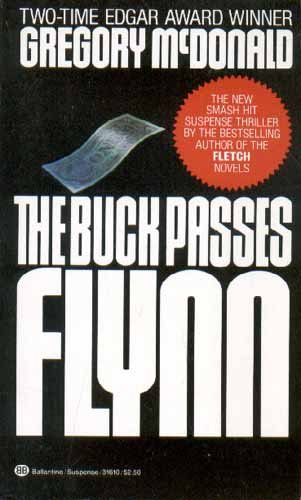 9780345316103: The Buck Pases Flynn
