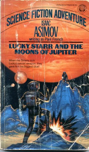 9780345316233: Lucky Starr and the Moons of Jupiter