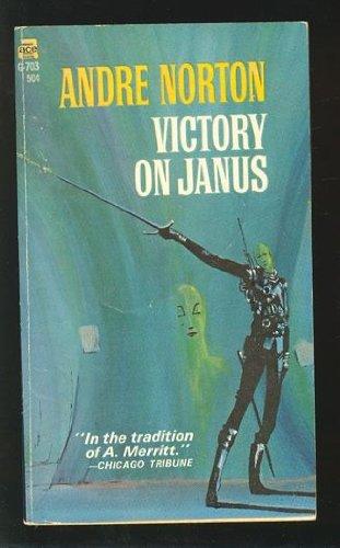 Victory on Janus (Janus, Bk. 2) (9780345316257) by Andre Norton