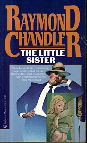 The Little Sister: Chandler, Raymond