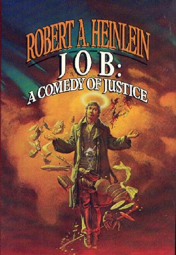 Job : A Comedy of Justice (SIGNED): Heinlein, Robert A.