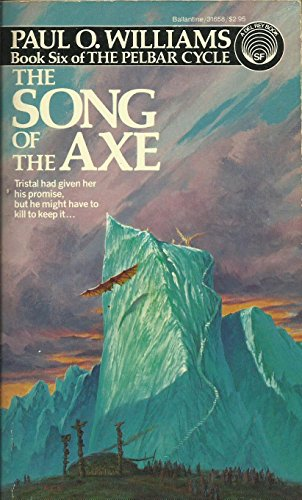 9780345316585: Song of the Axe Book 6 of the Pelbar Cycle