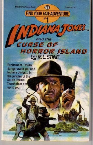 9780345316653: Indiana Jones and the Curse of Horror Island (Find Your Fate Adventure #1)