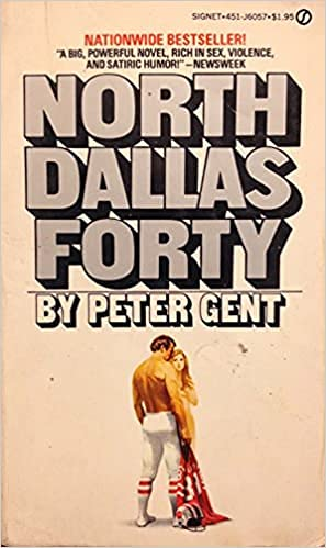 9780345316707: North Dallas Forty
