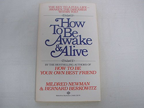 9780345316837: How to Be Awake and Alive