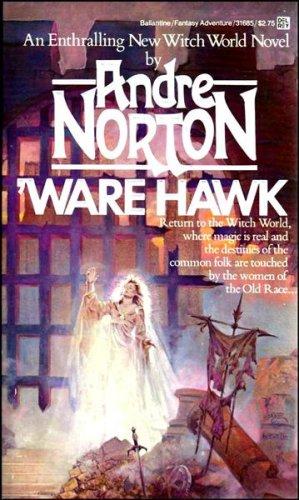 Ware Hawk (Witch World: Estcarp Cycle, No.: Andre Norton