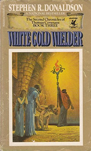9780345316998: White Gold Wielder