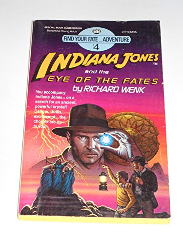 9780345317162: Indiana Jones and the Eye of the Fates ( Find Your Fate Adventure # 4 )