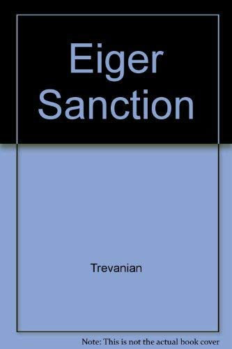 9780345317377: Eiger Sanction