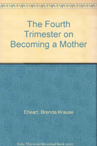 9780345317513: The Fourth Trimester