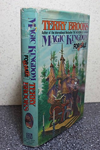 Magic kingdom for sale--sold!: Terry Brooks