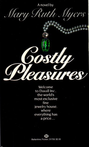 9780345317599: Costly Pleasures