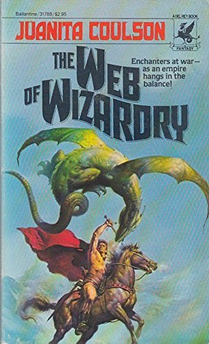 The Web of Wizardry (0345317882) by Juanita Coulson