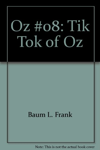 Tik-Tok of Oz (9780345317940) by L. Frank Baum