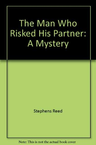 9780345318039: The Man Who Risked His Partner