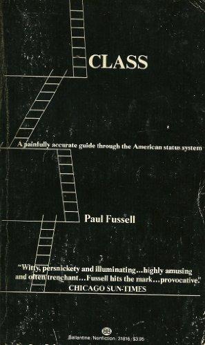 Class: Fussell, Paul