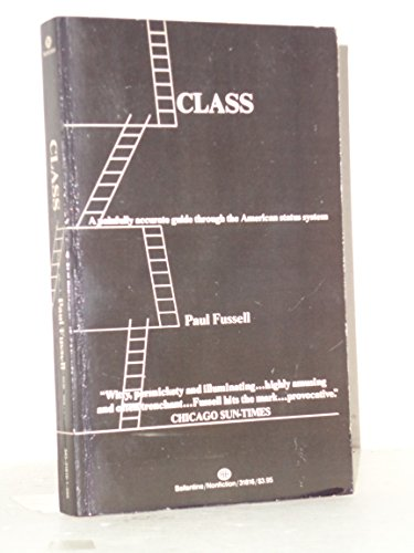 Class: Fussell, Paul