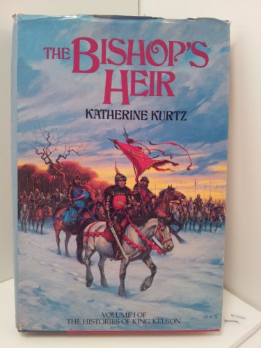 The Bishop's Heir (Histories of King Kelson: Kurtz, Katherine