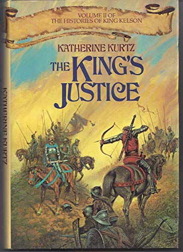 9780345318251: The King's Justice (Histories of King Kelson)