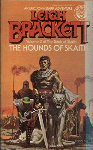 THE HOUNDS OF SKAITH (Book of Skaith): Brackett, Leigh
