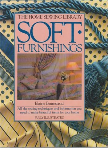 9780345318688: BTH-SOFT FURNISHINGS (Home Sewing Library)