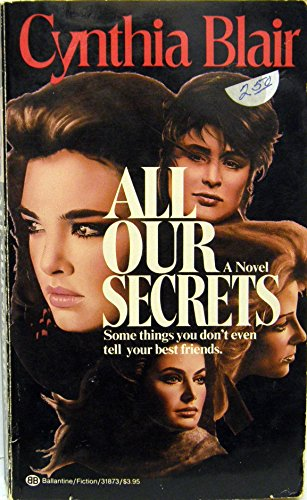 All Our Secrets: Blair, Cynthia