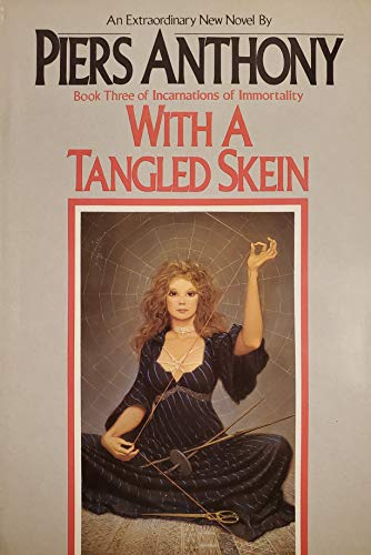 9780345318848: With A Tangled Skein (Book Three of Incarnations of Immortality)