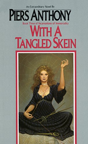 9780345318855: With a Tangled Skein (Incarnations of Immortality, Book 3)