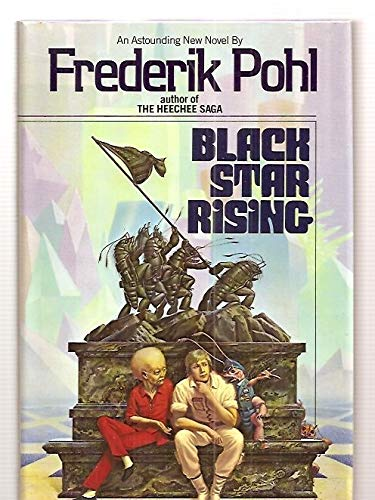 Black Star Rising (A Del Rey Book): Frederik Pohl