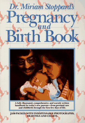 9780345319081: Dr. Miriam Stoppard's Pregnancy and Birth Book