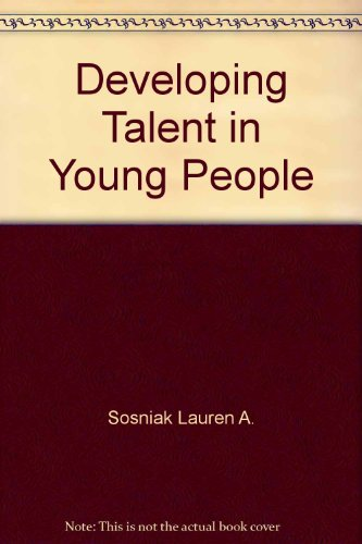 9780345319517: Developing talent in young people