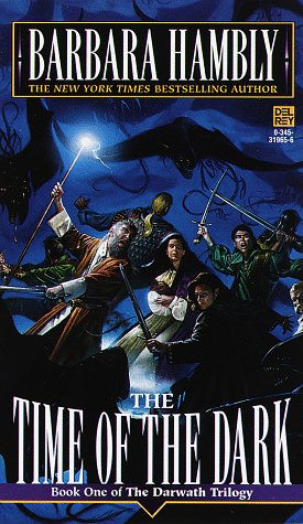 The Time of the Dark (The Darwath Trilogy, Book 1): Hambly, Barbara