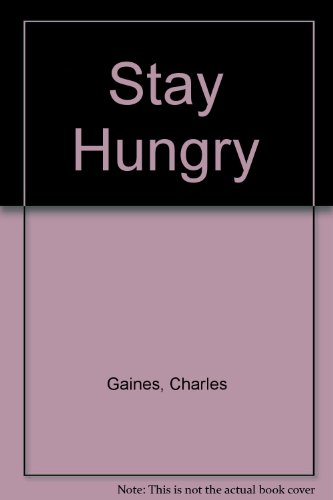 9780345319661: Stay Hungry