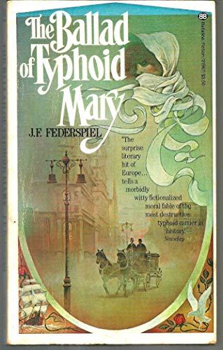 Ballad of Typhoid Mary: Federspiel, J.F.