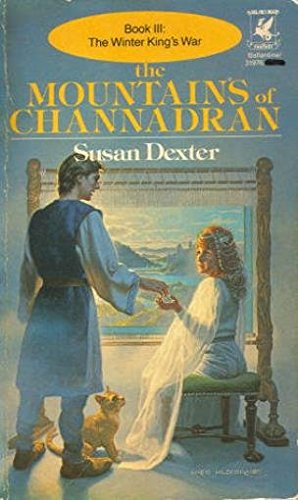 9780345319760: The Mountains of Channadran (Winter King's War, Book 3)