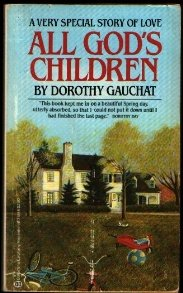 All God's Children: Gauchat, Dorothy