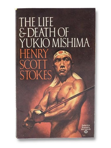 9780345320155: Life and Death of Yukio Mishima