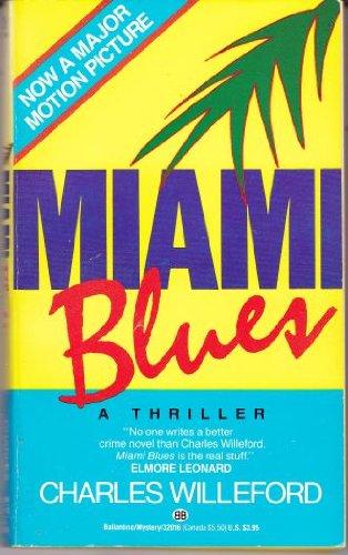 9780345320162: Miami Blues