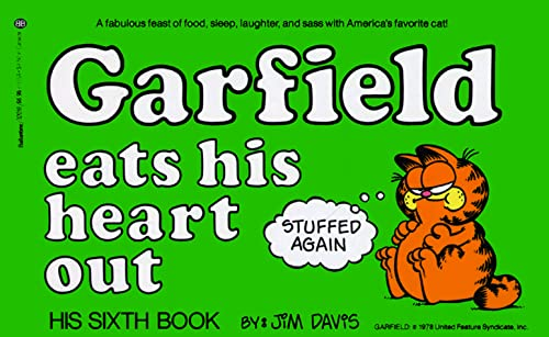 Garfield Eats His Heart Out: His Sixth Book: Davis, Jim