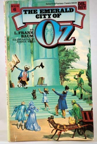 The Emerald City of Oz (Wizard of: L. Frank Baum