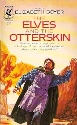 9780345320544: The Elves and the Otterskin (World of the Alfar, Book 2)