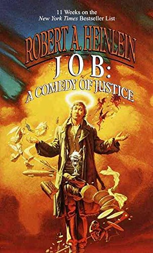 Job: A Comedy of Justice: Heinlein, Robert A.
