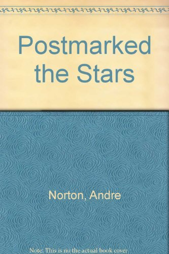 9780345320698: Postmarked the Stars (Solar Queen, Bk. 4)